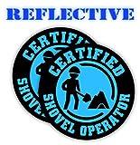Pair | Reflective Certified SHOVEL OPERATOR Funny Hard Hat Stickers | Motorcycle | Welding Biker Helmet Decals | Vinyl Labels Laborer Foreman Welder Lineman Driller Dredger Construction (Blue)