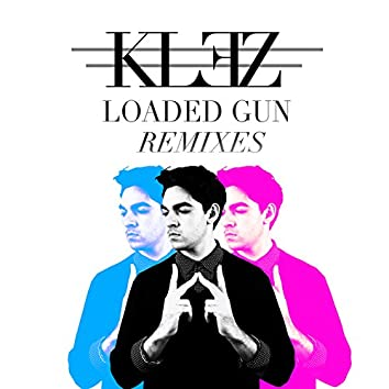 Loaded Gun Remixes