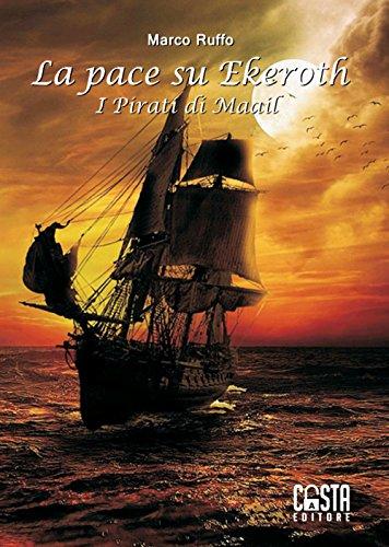 La pace su Ekeroth. I pirati di Maail