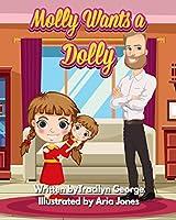 Molly Wants a Dolly