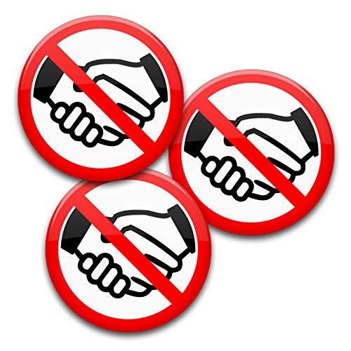 Hinweis-Buttons: Keine Hände schütteln/Nicht anfassen - 3er Set Anstecker Ø 5,6 cm mit Sicherheitsnadel (56 m)