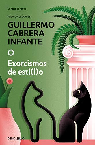 O / Exorcismos de esti(l)o (Spanish Edition)