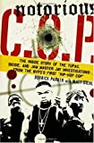 Notorious C.O.P.: The Inside Story of the Tupac, Biggie, and Jam Master Jay Investigations from NYPD's First Hip-Hop Cop