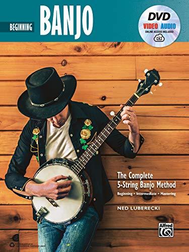 Beginning Banjo: Beginning Banjo, Book & Online Video Audio (Complete 5-String Banjo Method)