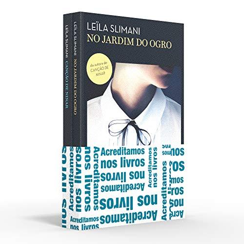 Coletânea Leïla Slimani - Acreditamos dos livros: No jardim do ogro / Canção de ninar