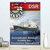 Heimathafen Rostock - Schiffe der Deutschen Seereederei (Premium, hochwertiger DIN A2 Wandkalender 2021, Kunstdruck in Hochglanz)