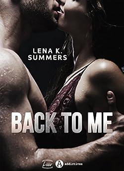 Back to Me par [Lena K. Summers]