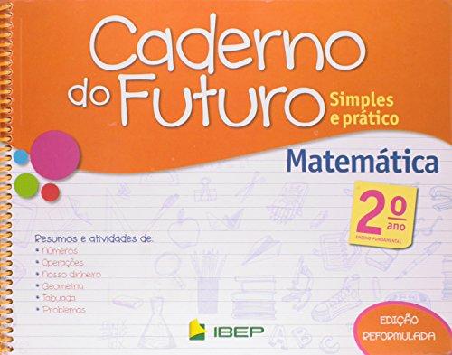 Caderno do Futuro Matemática. 2º Ano