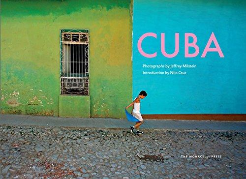 Cuba: Photographs by Jeffrey Milstein