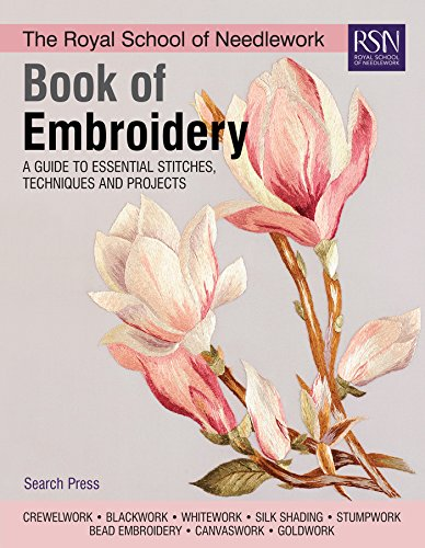 Compare Textbook Prices for The Royal School of Needlework Book of Embroidery: A Guide To Essential Stitches, Techniques And Projects Illustrated Edition ISBN 9781782216063 by Various