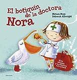 El botiquín de la doctora Nora (Álbumes ilustrados)