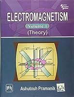 Electromagnetism Volume I (Theory)