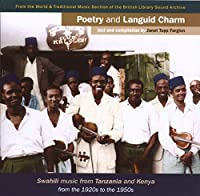 Poetry & Languid Charm: Swahili Music From