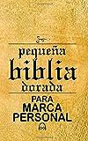 Pequena Biblia Dorada para Marca Personal