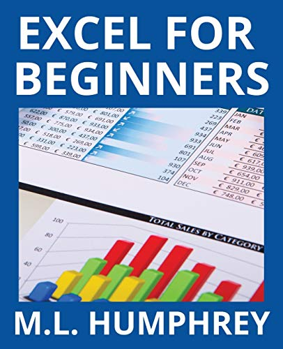 Compare Textbook Prices for Excel for Beginners 1 Excel Essentials  ISBN 9781950902002 by Humphrey, M.L.