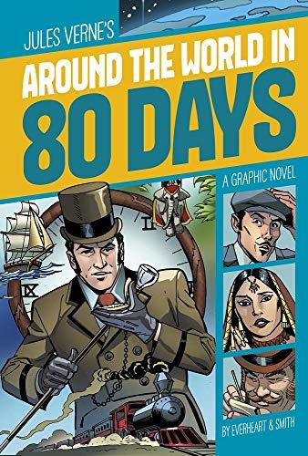 Around the World in 80 Days (Graphic Revolve: Common Core Editions)