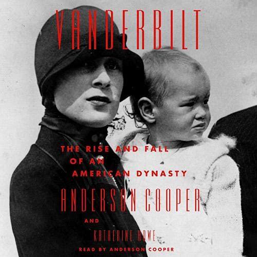 Vanderbilt Audiobook By Anderson Cooper, Katherine Howe cover art