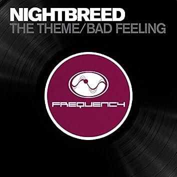 The Theme/ Bad Feeling