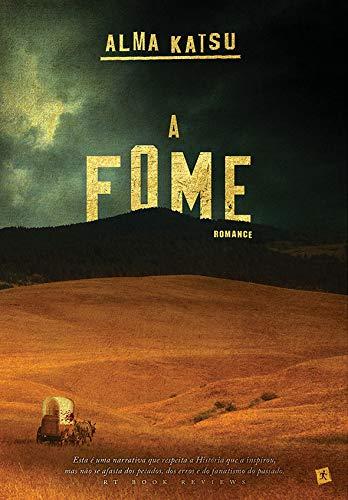 A Fome (Portuguese Edition)
