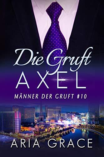 Die Gruft: Axel: Homosexuell Dunkle Romantik (Männer der Gruft 10)