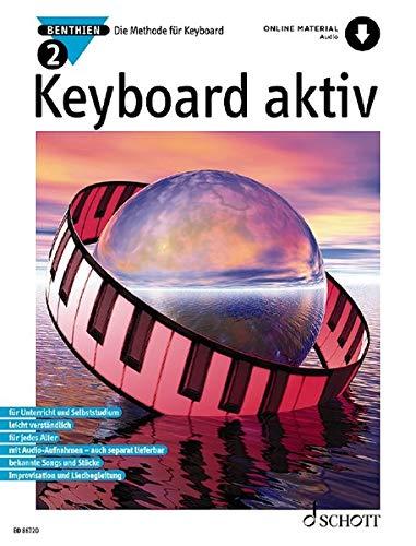 Keyboard aktiv: Die Methode für Keyboard. Band 2. Keyboard. Ausgabe mit Online-Audiodatei.