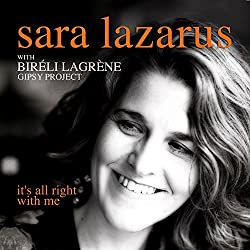 IT'S ALL RIGHT WITH ME - Sara Lazarus