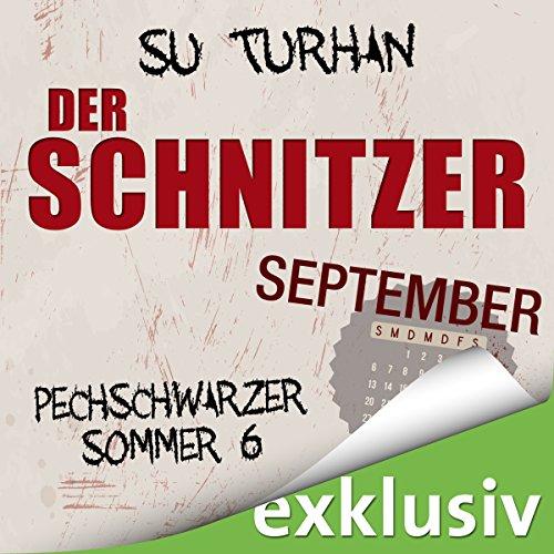 Der Schnitzer. September (Pechschwarzer Sommer 6) audiobook cover art