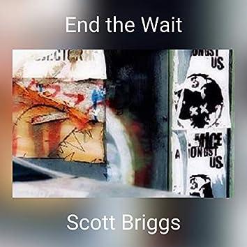 End the Wait