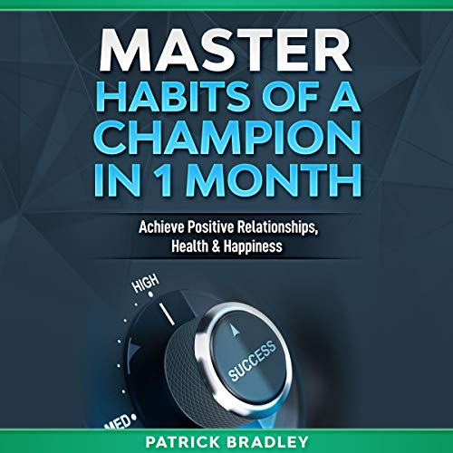 Master Habits of a Champion in 1 Month cover art