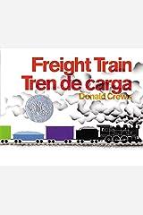Freight Train/Tren de carga (Spanish Edition) by Donald Crews (2003-08-05) Hardcover