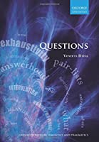 Questions (Oxford Surveys in Semantics and Pragmatics)