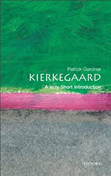 Kierkegaard: A Very Short Introduction (Very Short Introductions Book 58) by [Patrick Gardiner]