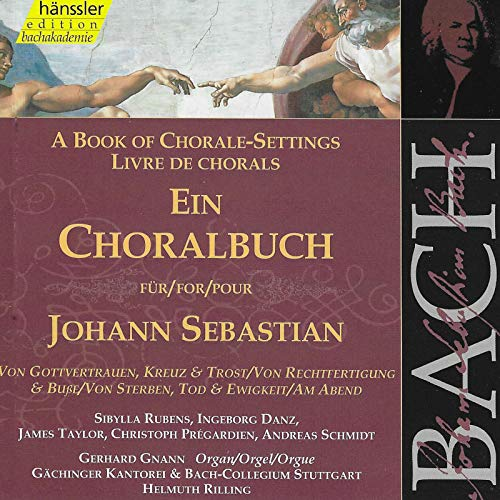 J.S. Bach: A Book of Chorale-Settings – Trust in God