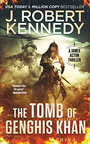 The Tomb of Genghis Khan (James Acton Thrillers Book 25) (English Edition)