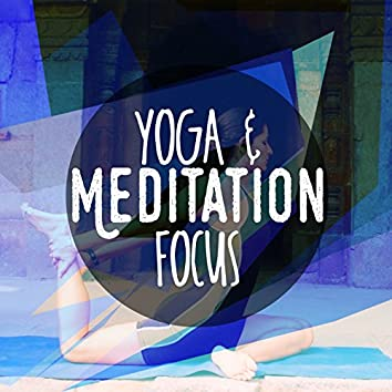 Yoga and Meditation Focus