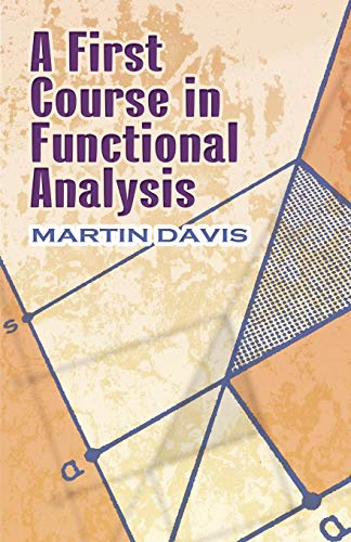 A First Course in Functional Analysis (Dover Books on Mathematics)