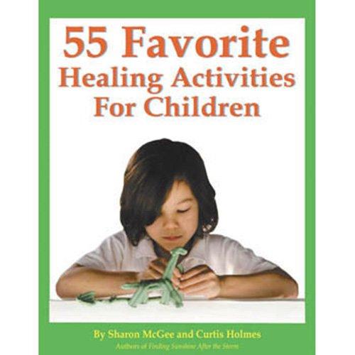 55 Favorite Healing Activities For Children