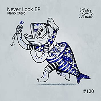 Never Look EP