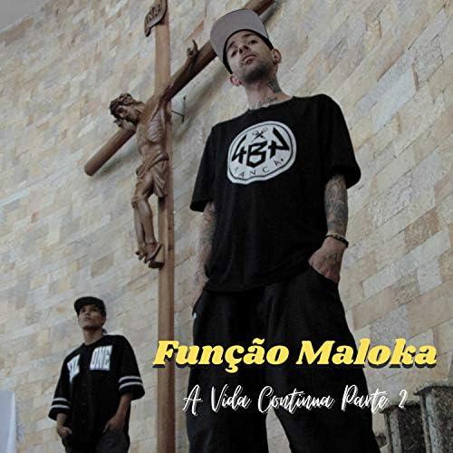 Mano Kinho Função Maloka & Função Maloka