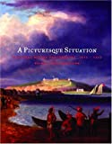 A Picturesque Situation: Mackinac before Photography, 1615-1860 (Great Lakes Books Series)