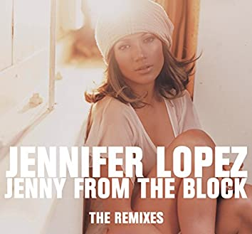 Jenny From The Block - the Remixes