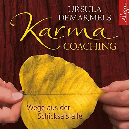 Karma-Coaching: Wege aus der Schicksalsfalle: 2 CDs