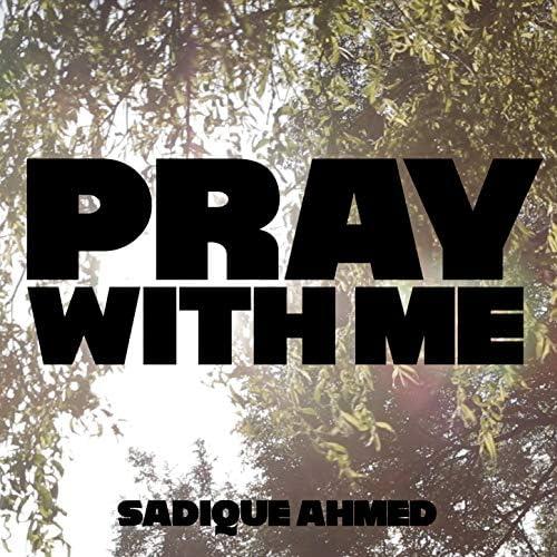 Sadique Ahmed