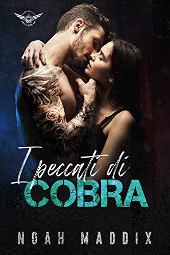 I Peccati di Cobra (Black Diamond Rattlers - Italiano Vol. 2)