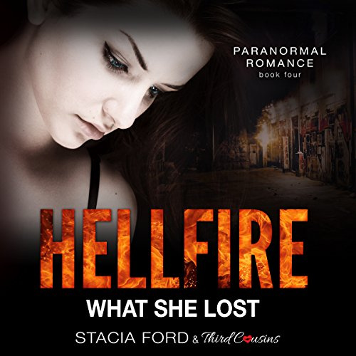 Hellfire: What She Lost audiobook cover art