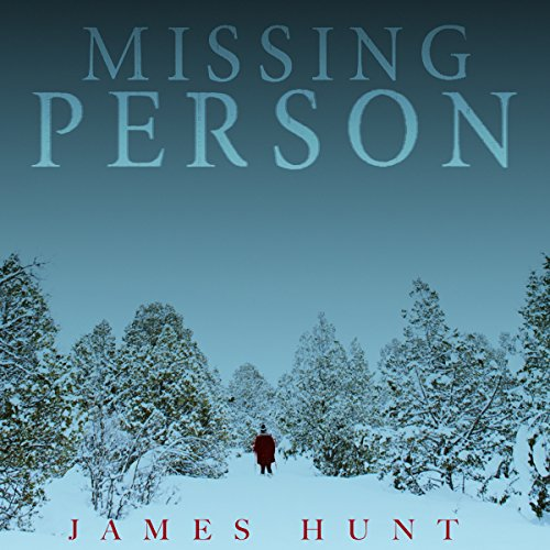 Missing Person Audiobook By James Hunt cover art