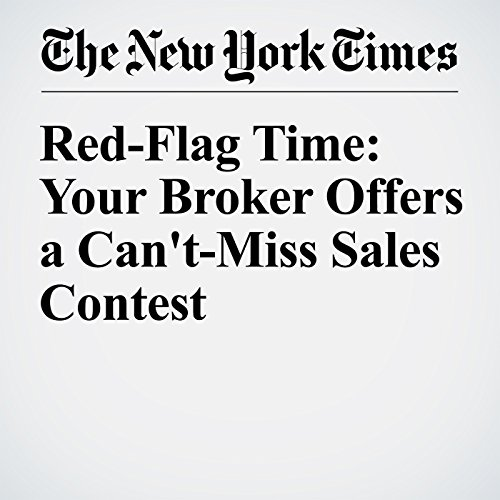 Red-Flag Time: Your Broker Offers a Can't-Miss Sales Contest audiobook cover art