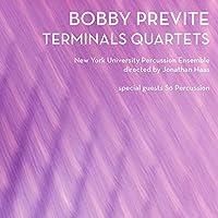 ボビー・プレヴァイト:Terminals Quartets