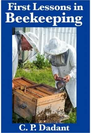 [ [ FIRST LESSONS IN BEEKEEPING: COMPLETE AND UNABRIDGED BY(DADANT, C P )](AUTHOR)[PAPERBACK]
