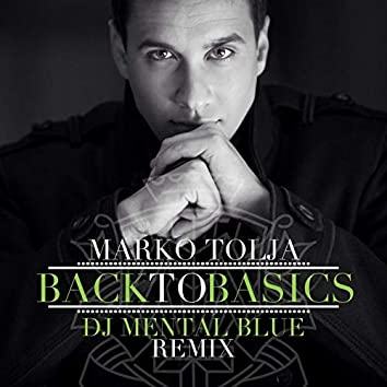 Back To Basics (DJ Mental Blue Remix)